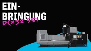 Einbringung DCX32 5Si