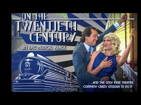 On The Twentieth Century (An Epic Musical Farce) Indiegogo Campaign!