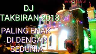 Download Dj Takbiran 2019 Enak di Dengar Sedunia