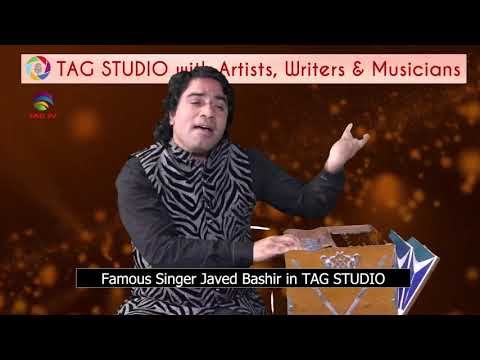 Javed Bashir's Exclusive Interview @TAG TV