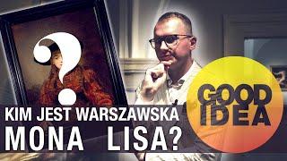 Warszawska MONA LISA Rembrandta   GOOD IDEA