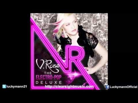 V. Rose - Electro Pop [Deluxe Songs] Full Album (New Christian Pop Music 2013)