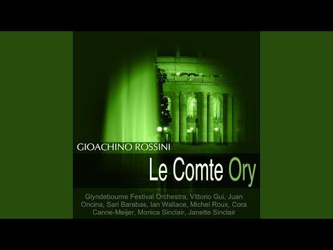 """Le Comte Ory, Acte I: """"En Proie à La Tristisse"""""""