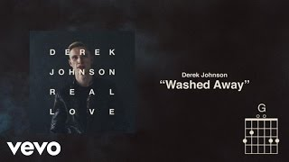 Derek Johnson - Washed Away (Lyrics And Chords)