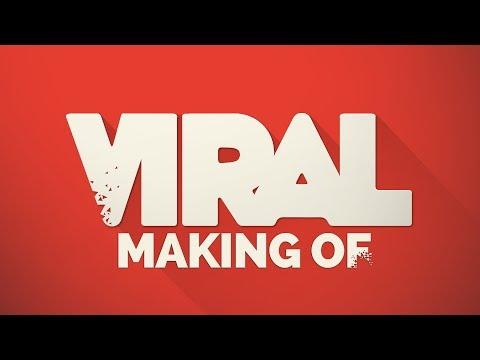Making Of – Viral