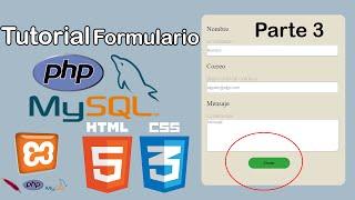 Formulario HTML y PHP (Guardar datos en Base de datos) parte 3