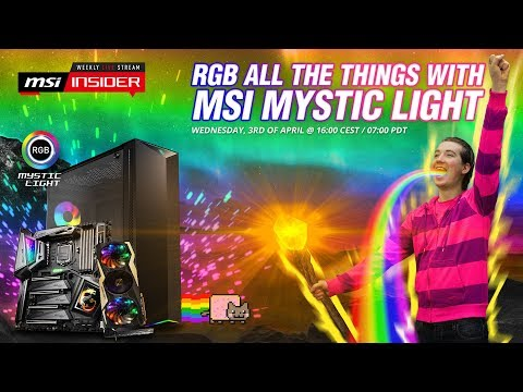 RGB All The Things With MSI Mystic Light | MSI