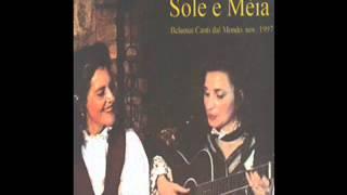 Sole e Méia- Maria Gioana