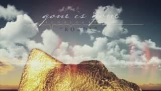 Gone Is Gone - Roads