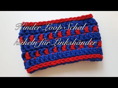 Kinder Loop Schal häkeln Anleitung für Linkshänder