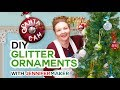 DIY Glitter Ornaments - Personalized on a Cricut!