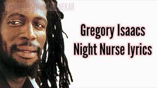 Gregory Isaacs - Night Nurse (lyrics)
