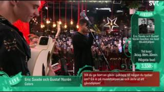 Eric Saade Ft Gustaf Norén Colors Live Musikhjälpen 2016