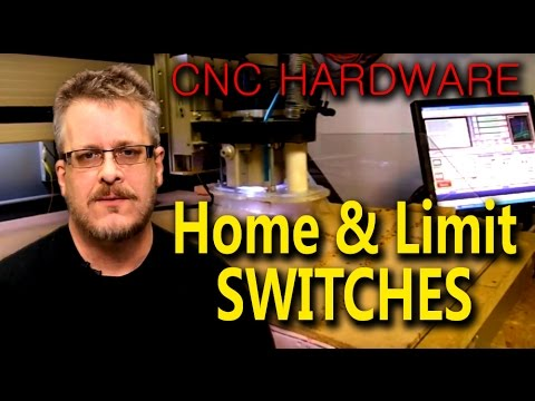 Beginners Guide to Home and Limit Switch Hardware - Mach3 CNC