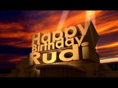 Happy Birthday Rudi