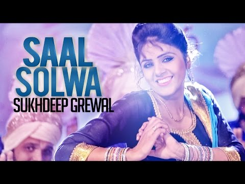 Sukhdeep Grewal | Saal Solwa | Aah Chak 2015
