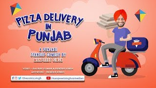 Pizza Delivery in Punjab | Standup Comedy By Manpreet Singh
