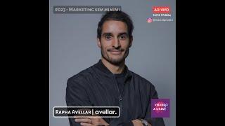 #023 Podcast Virando a Chave - Rapha Avellar | Marketing sem mimimi
