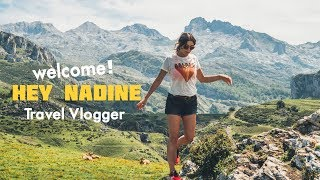 Hey Nadine - Travel Vlogger- Welcome to my Channel!!