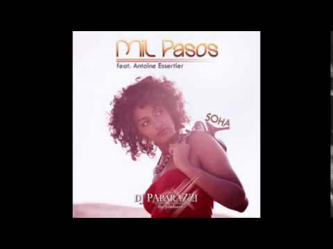 Soha ft. Antoine Essertier - Mil Pasos Remix 2013 [Dj Paparazzi & Dj Ashhh]