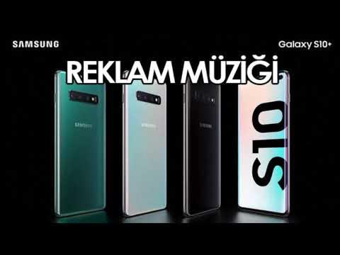Samsung Galaxy S10  Reklam Müziği