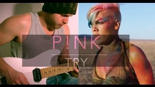 P!NK - TRY - Cover Electric Guitar By Sébastien Corso