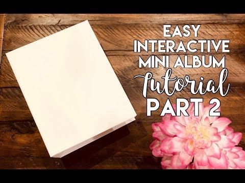 """9""""x7"""" Easy Interactive Mini Album Tutorial - Part 2"""