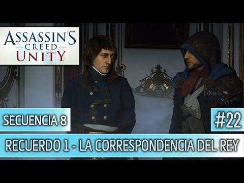 Assassin's Creed Unity - Guia Walkthrough - Secuencia 8 - La correspondencia del rey 100%   Español