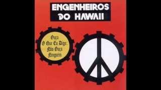 Engenheiros do Hawaii - Somos Quem Podemos Ser