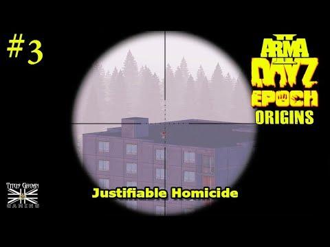 "#3 DayZ Overpoch Origins: ""Justifiable Homicide"""