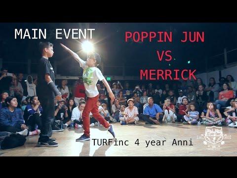 TURFinc | Poppin Jun ( DemBagueBoyz )  vs Merrick | 4YEAR Anniversary Dance Battle