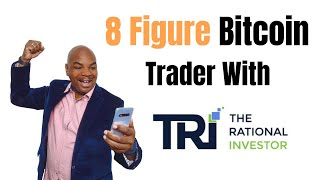 Learn How I Became An 8 Figure Bitcoin Trader With Tri!