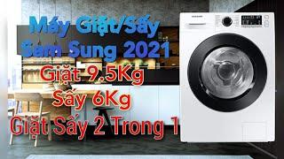 Máy Giặt và Sấy Samsung 2021 l Review Máy Giặt Sấy WD95T4046CE/SV l Giặt Khô Khử Mùi AriWash