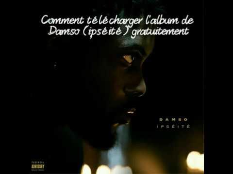 Souvent Comment télécharger l'album de Damso (Ipséité) gratuitement - YouTube MB75