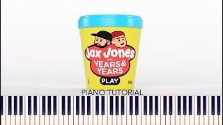 Jax Jones, Years & Years - Play (Piano Tutorial + Sheets) Video