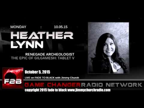 Ep. 333 FADE to BLACK Jimmy Church w/ Dr. Heather Lynn, Renegade Archaeologist, LIVE on air