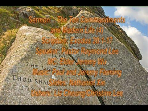 2021-06-13 Pastor Raymond Lee - The Ten Commandments and Modern Life (5) (Exodus 20:1-17)