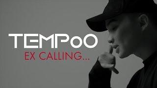 TEMPoO - EX CALLING /NEW MV/