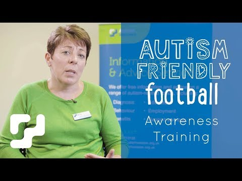 Autism Friendly Football - Autism Awareness Training for clubs, staff and supporters