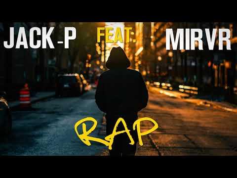 Jack-P - RAP (Feat. Mirvr) (Audio)