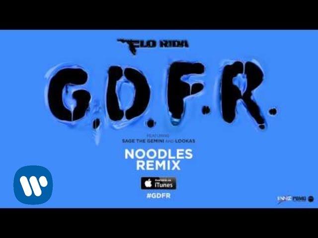 Flo Rida – GDFR (Noodles Remix) [Official Audio]