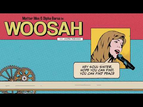 WOOSAH - Matter Mos & Dipha Barus (Ft. Candra Darusman) [Official Lyrics Video]