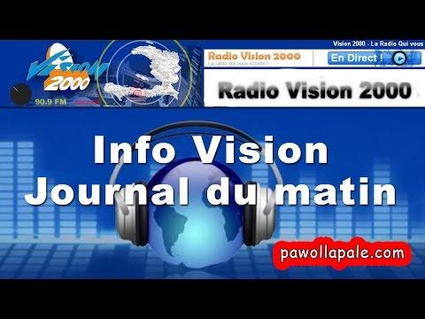 Mercredi 17 Mai 2017 - Info Vision : Journal du matin sur Radio Vision 2000