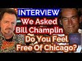 INTERVIEW: Does Bill Champlin Feel Free From Chicago?