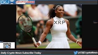 Serena Williams Puts Ripple XRP in The Spot light with Coinbase Investment