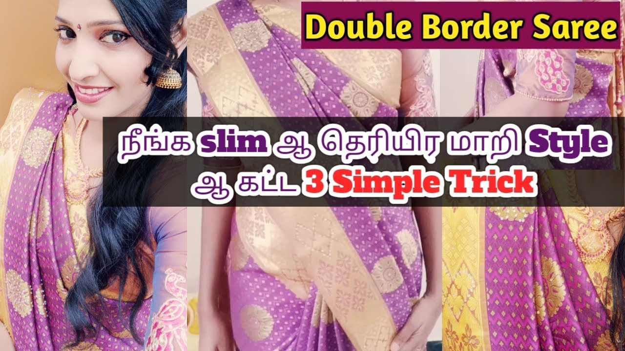 Download Double Border Saree Draping | 3 Simple Trick for Saree Draping to Look Slim
