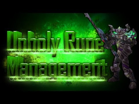 Death Knight PvP - Mists of Pandaria: Unholy DK Rune Management Guide 5.1-5.2