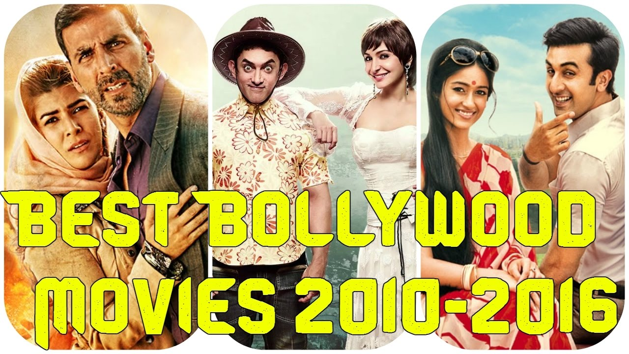 Top 10 bollywood movies of this Decade  from 2010 to 2016