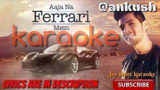 Aja na farari me karaoke song with lyrics