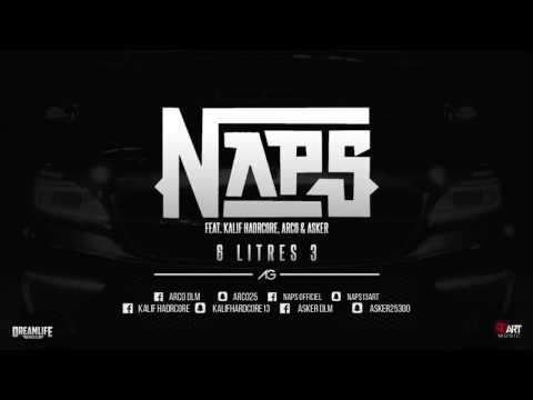 NAPS Ft. Kalif Hardcore x Arco x Asker - 6 litres 3 (Audio)